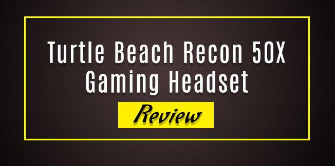 Turtle Beach Recon 50X Gaming Headset Review