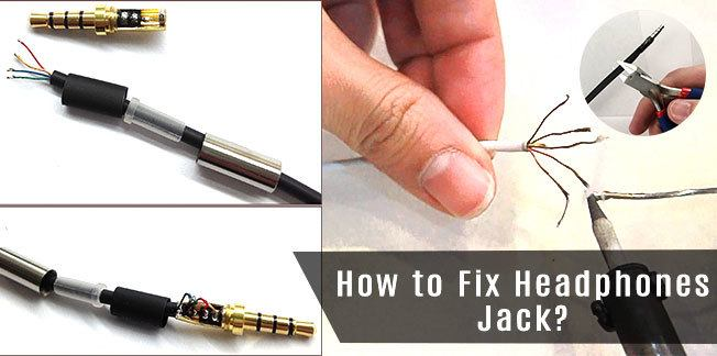 Read this article and fix your Headphone Jack -How to Fix Headphones Jack?