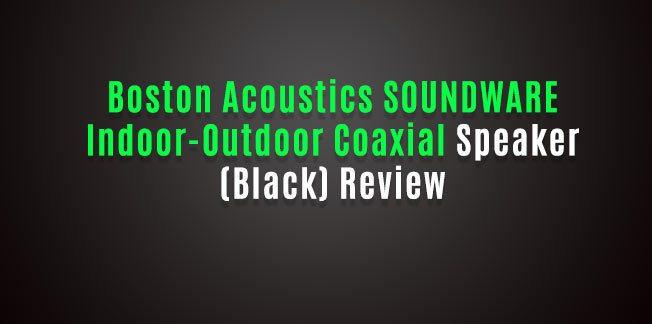 Boston Acoustics SOUNDWARE Indoor-Outdoor Coaxial Speaker (Black) Review