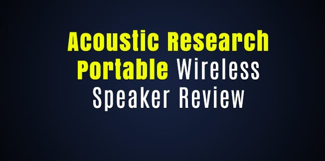 Acoustic Research Portable Wireless Speaker Review